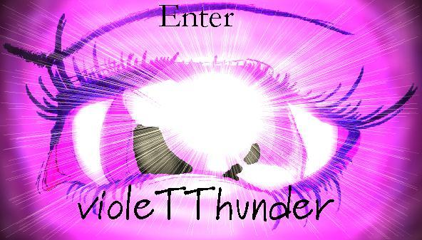 Enter violeTThunder